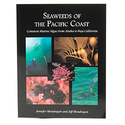 Seaweeds of the Pacific Coast Book - Mondragon bk-swpc.jpg
