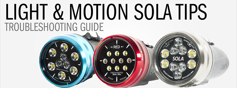 Tips and Troubleshooting for SOLA Lights