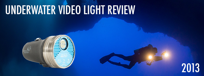 Underwater Video Light Review - 2013