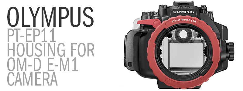 Olympus PT-EP11 Underwater Housing for the Olympus OM-D E-M1 Micro 4:3 Mirrorless Camera
