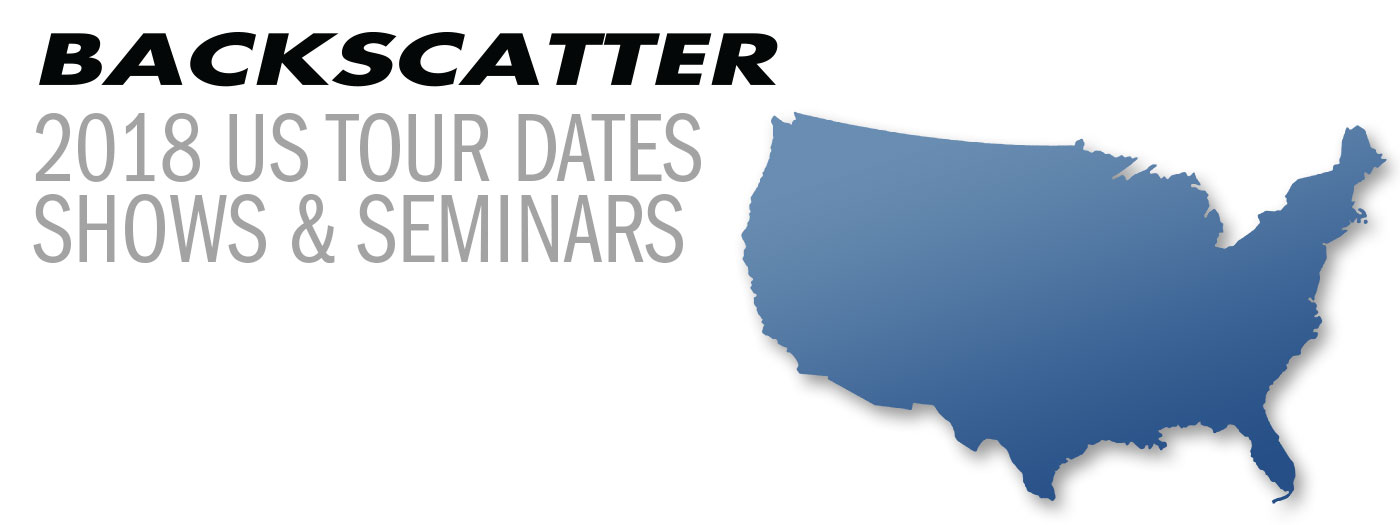 Backscatter US Tour Dates: Gear and Seminars in a Town Near You!