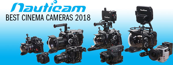 Nauticam Best Underwater Cinema Cameras 2018