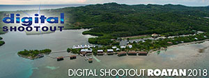 Join Us At the 2018 Digital Shootout in Roatan - June 9-23, 2018