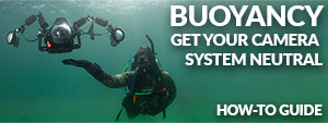 Best Buoyancy Solutions For Underwater Cameras