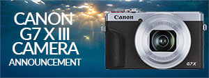 New Canon G7 X III Camera Announcement