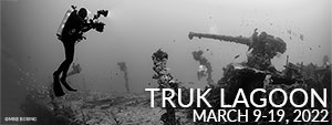 Truk Lagoon - Blue Lagoon Resort - March 9-19, 2022