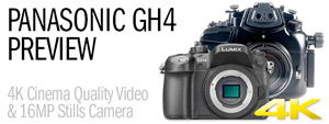 Panasonic GH4 Preview - 4K Revolution
