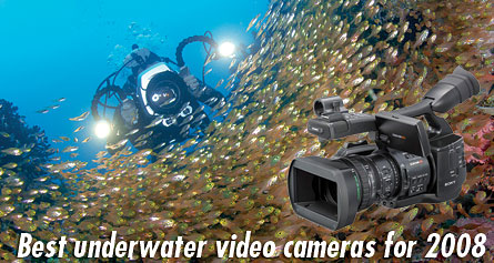 Best underwater video cameras - our favorite video cameras for 2008